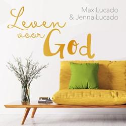 Leven voor God Lucado, Max