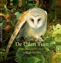 De Uilen Tuin -dagboek van een Uilen Familie Bos, Paul Christiaan