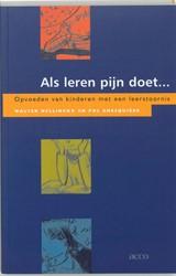 Als leren pijn doet -opvoeden van kinderen met een leerstoornis Hellinckx, W.