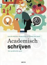 Academisch schrijven -een praktische gids Wachter, Lieve de