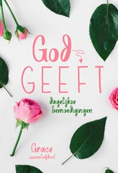 God geeft -dagelijkse bemoedigingen Grace