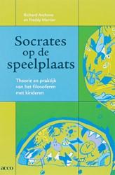 Socrates op de speelplaats -theorie en prakyijk van het fi losoferen met kinderen Anthone, R.