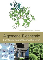 Algemene biochemie -functionele bouwstenen van het leven Ampe, Christophe
