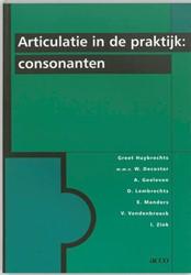 Articulatie in de praktijk -consonanten Huybrechts, G.