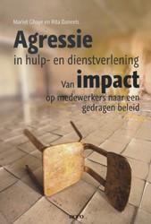 Agressie in hulp- en dienstverlening.  V -van impact op medewerkers naar een gedragen beleid Daneels, Rita