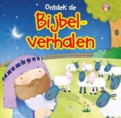Ontdek de Bijbelverhalen -vier bekende Bijbelverhalen vo or de kleintjes met grote uitn Williamson, Karen