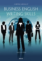 Business English writing skills -ag survival kit Byrne, Timothy