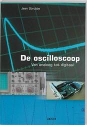 De oscilloscoop -van analoog tot digitaal Strubbe, J.