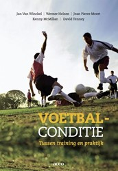 Voetbalconditie -een praktische en wetenschappe lijke benadering Winckel, Jan Van