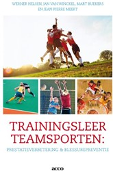 Trainingsleer teamsporten -prestatieverbetering en blessu repreventie Helsen, Werner
