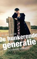 De hunkerende generatie -de leefwereld van jongeren Dijk, Els J. van