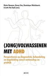 (Jong) volwassenen met ADHD - Perspectie -perspectieven op diagnostiek, behandeling en begeleiding van Baeyens, Dieter