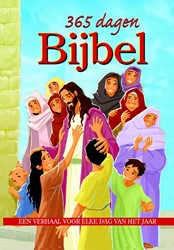 365 dagen Bijbel -EEN VERHAAL VOOR ELKE DAG VAN HET JAAR