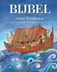 Bijbel voor kinderen -verhalen uit de schatkamer van het Oude en Nieuwe Testament Watts, Murray