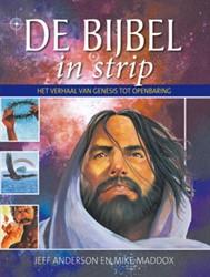 Bijbel in strip -het verhaal van Genesis tot Op enbaring Anderson, Jeff