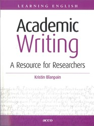 Academic writing. A resource for researc -a resource for researchers Blanpain, Kristin