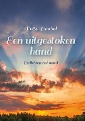 Een uitgestoken hand -gedichten vol moed Deubel, Frits
