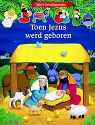 Toen Jezus werd geboren -met 6 kerstfiguurtjes Froeb, Lori C.