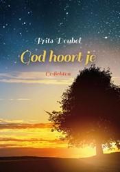 God hoort je -gedichten Deubel, Frits