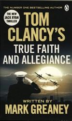 Greaney*Tom Clancy's True Faith and -A Jack Ryan Novel Greaney, Mark