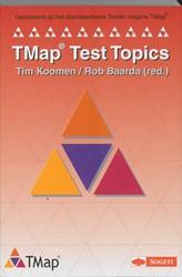 Tmap test Topics -gebaseerd op het standaardwerk Testen volgwens TMap