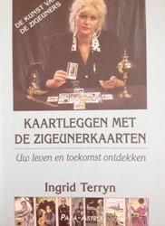 Kaartleggen met de Zigeunerkaarten:   Uw -VOORSPELLEN MET DE OUDE KUNST DER ZIGEUNERS Terryn, Ingrid