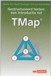 Gestructureerd testen -een introductie tot TMap Pol, M.