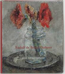 Rudolf de Bruyn Ouboter -prins der aquarellisten Wackie Eysten, P.