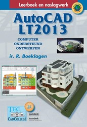 AUTOCAD LT2013 -COMPUTER ONDERSTEUND ONTWERPEN BOEKLAGEN, R.