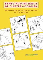 Bewegingsonderwijs op cluster 4-scholen -begeleiden op leren bewegen en op gedrag Berkel, Marco van