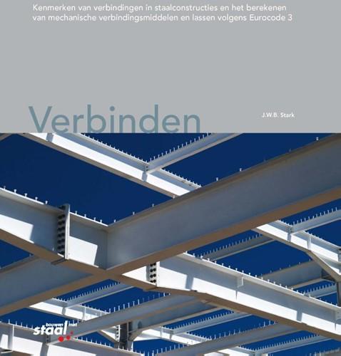 Verbinden -kenmerken van verbindingen in staalconstructies en het berek Stark, J.W.B.