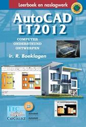 AutoCAD LT2012 -computer ondersteund ontwerpen Boeklagen, R.