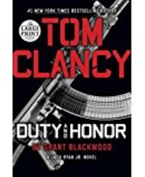 Tom Clancy's Duty and Honor -A Jack Ryan Jr. Novel Blackwood, Grant