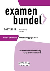 Examenbundel Maatschappijleer 2017/2018 -jouw beste voorbereiding op je examen in 2018 Otterdijk, R. van
