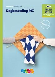 Dagbesteding MZ -traject Welzijn