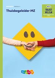 Thuisbegeleider MZ -traject Welzijn
