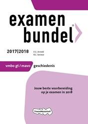 Examenbundel vmbo-gt/mavo Geschiedenis 2 -jouw beste voorbereiding op je examen in 2018 Arnold, E.G.
