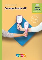 Communicatie MZ -traject Welzijn Verhoef, A.C.