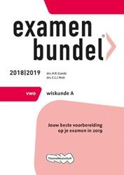 Examenbundel -Jouw beste voorbereiding op je examen in 2019 Goede, H.R.