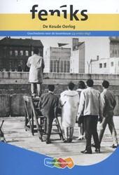 Feniks vmbo bovenbouw -geschiedenis voor de bovenbouw Heijden, Cor van der