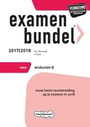 Examenbundel vwo Wiskunde B -jouw beste voorbereiding op je examen in 2018 Keemink, N.C.
