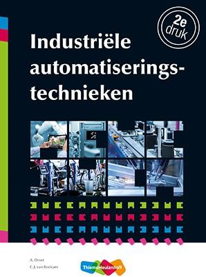 Industriele automatiseringstechnieken Drost, A.