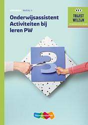 Onderwijsassistent Activiteiten bij lere -traject Welzijn
