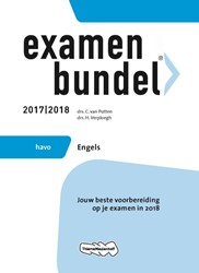 Examenbundel havo Engels 2017/2018 -jouw beste voorbereiding op je examen in 2018 Putten, C. van