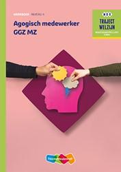 Agogisch medewerker GGZ MZ -traject Welzijn Verhoef, A.C.
