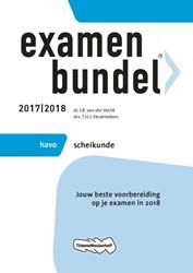 Examenbundel havo Scheikunde 2017/2018 -jouw beste voorbereiding op je examen in 2018 Vecht, J.R. van der