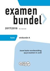 Examenbundel havo Wiskunde A 2017/2018 -jouw beste voorbereiding op je examen in 2018 Keemink, N.C.