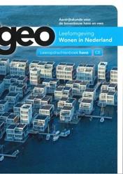 Leefomgeving wonen in Nederland -Aardrijkskunde voor de bovenbo uw havo en vwo