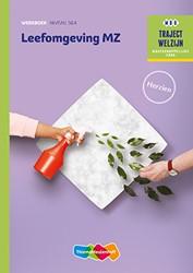 Leefomgeving MZ -traject Welzijn