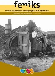 Sociale zekerheid en verzorgingsstaat in -geschiedenis voor de bovenbouw Buunk, Martin